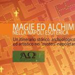 Magia e alchimia nella Napoli esoterica
